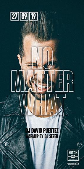 No matter what Puentez does w// DJ David Puentez