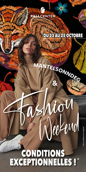 Fashion week end Pall Center