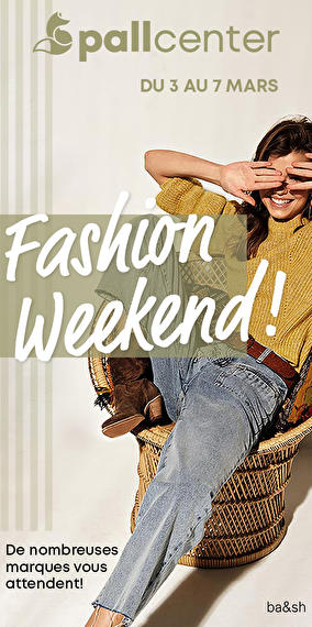 Fashion Weekend chez Pall Center Oberpallen!