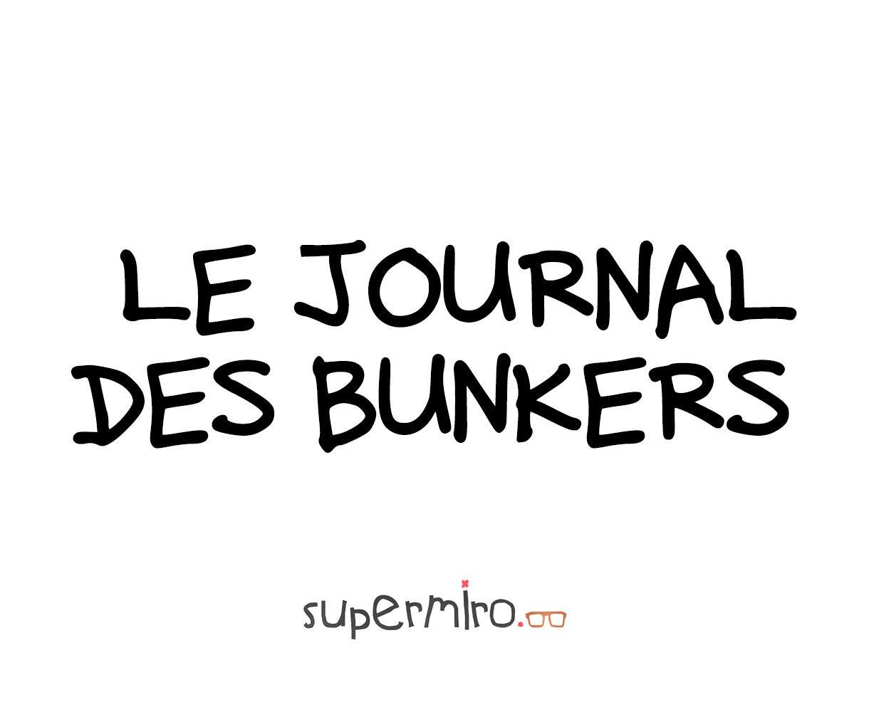 Le Journal des Bunkers