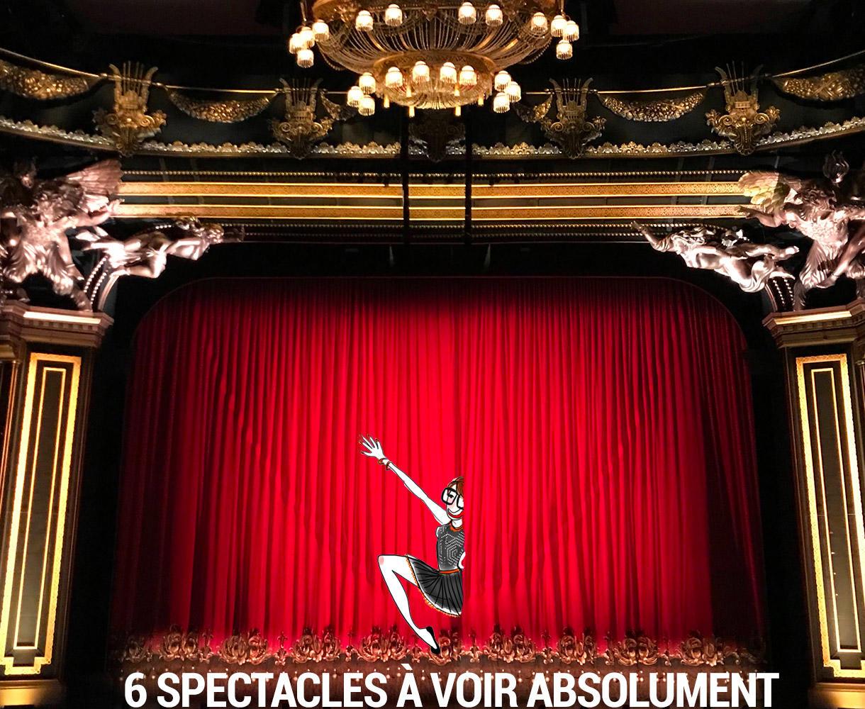 6 spectacles à voir absolument